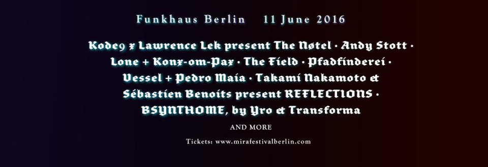 MIRA Berlin First Edition gibt Line-up bekannt