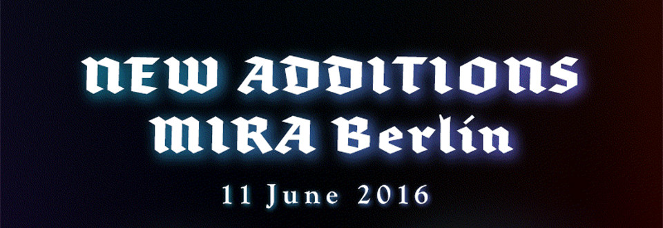 MIRA Berlin Lineup is completed